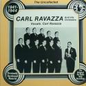 Carl Ravazza ... The Uncollect...