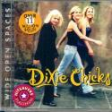 Dixie Chicks Wide Open Spa...