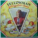 Yellowman Yellow Like C...