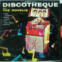 Dovells, The Discotheque W...